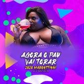 Agora O Pau Vai Torar by Jojo Maronttinni