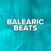 Balearic Beats by Various Artists