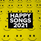 Happy Songs 2021 de Various Artists