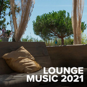 Lounge Music 2021 de Various Artists