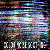 Color Noise Soothing by Color Noise Therapy