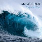 Mavericks by Roger McVey