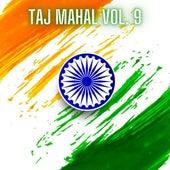 Taj Mahal Vol. 9 by Various Artists