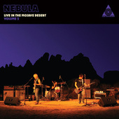Live in the Mojave Desert, Vol. 2 by Nebula