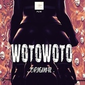 Wotowoto by The Original