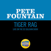 Tiger Rag (Live On The Ed Sullivan Show, May 14, 1961) by Pete Fountain