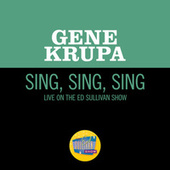 Sing, Sing, Sing (Live On The Ed Sullivan Show, June 26, 1960) by Gene Krupa