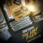 The Lost Files,Vol.1 (Streets Won't Let Go) by Big Tank