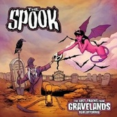 The Lost Tracks from Gravelands, Karloffornia by Spook