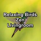 Relaxing Birds Zen Livingroom de Yoga