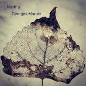 Martha de Georges Marule