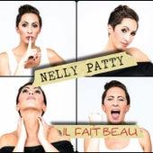 Il Fait Beau von Nelly Patty