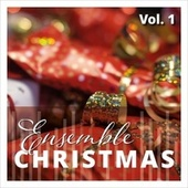 Ensemble Christmas, Vol. 1 by Various Artists