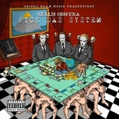 Fick das System by Realis Obscura