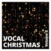 Vocal Christmas, Vol. 2 by Various Artists