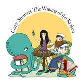 The Waking of the Kraken by Gary Stewart