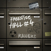 Freestyle Hall #4 de Kaneki