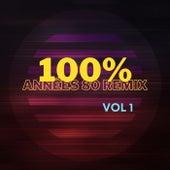 100% Années 80 Remix, Vol. 1 by Various Artists