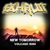 New Tomorrow / Volcano Sigh von Exhaust