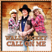 Call on me de Wally Mckey