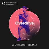 Overdrive - Single fra Power Music Workout
