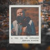 A Voz de um Coração by Henrique Figueira