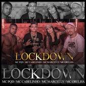 Lockdown von MC Cabelinho, MC PQD, MC Marcelly