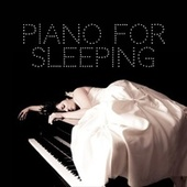 Piano for Sleeping by Various Artists