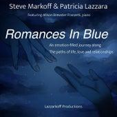 Romances in Blue de Steve Markoff