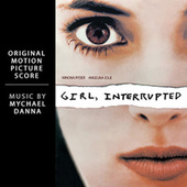Girl, Interrupted (Original Motion Picture Score) by Mychael Danna