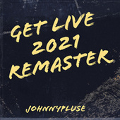 Get Live by Johnny Pluse