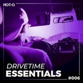 Drivetime Essentials 006 von Various Artists