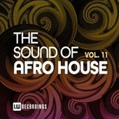 The Sound Of Afro House, Vol. 11 de Various Artists