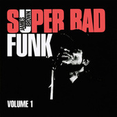 Super Bad Funk Vol. 1 von James Brown