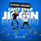 Can't Stop Jiggin' (Remix) de HD4President
