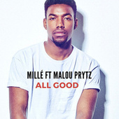 All Good by Millé