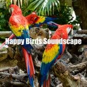 Happy Birds Soundscape by Nature Bird Sounds