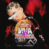 Que Viva La Parranda (Album) de Daniel Parranda