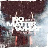 No Matter What von Maurice Weeks