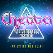 Tu Estilo Más Allá by Chetta Y Los Ideales de Santa Fe