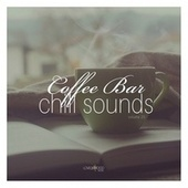 Coffee Bar Chill Sounds, Vol. 25 by Various Artists