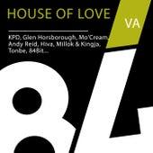 House Of Love von Various Artists