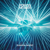 Suanda Music Episode 270 [Special #138] by Roman Messer