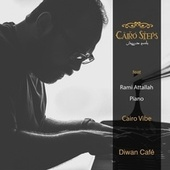 Cairo Vibe by Cairo Steps