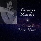 Georges Marule chante Boris Vian de Georges Marule