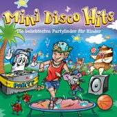 Mini Disco Hits - Die beliebtesten Partylieder für Kinder von Various Artists