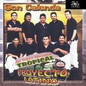 Son Calenda by La Super Maquina Tropical Proyecto Latino