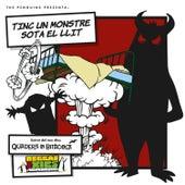 Tinc Un Monstre Sota El Llit by The Penguins