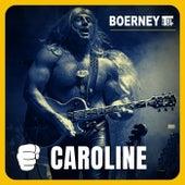 Caroline (Remastered) de Boerney & Die Tritops