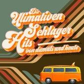 Die Ultimativen Schlager Hits von damals und heute, Vol. 1 von Various Artists